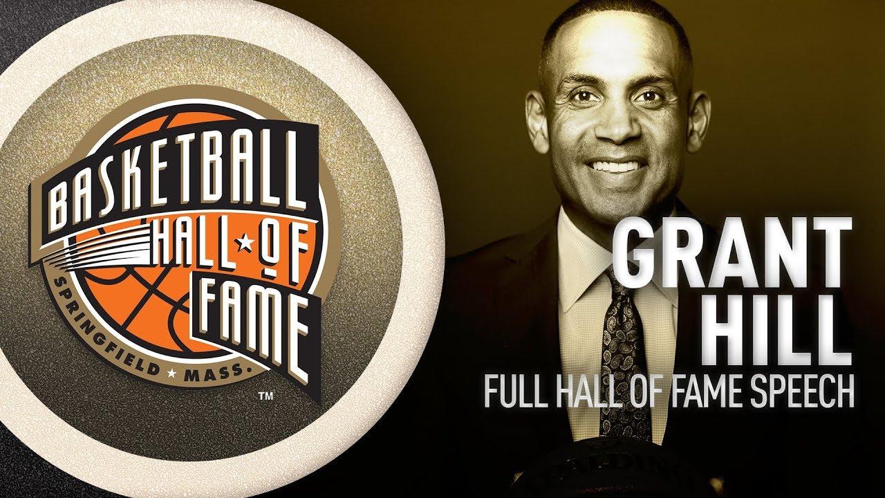 Grant Hill   Hall of Fame Enshrinement Speech