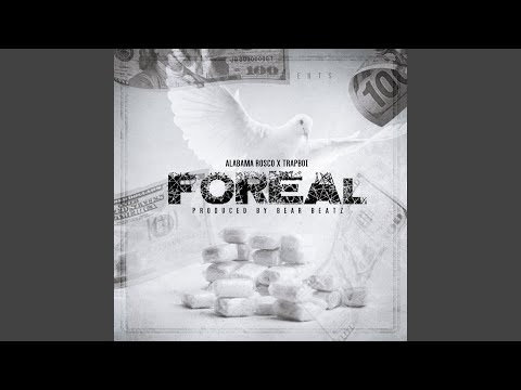 Foreal (feat. Trapboi)