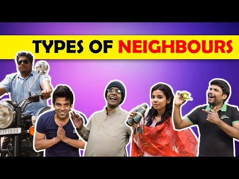 Types of Neighbours We all have | The...