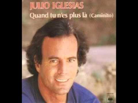Julio Iglesias - Quand tu n'es plus là