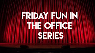 New Series!! Friday Fun!! Why …