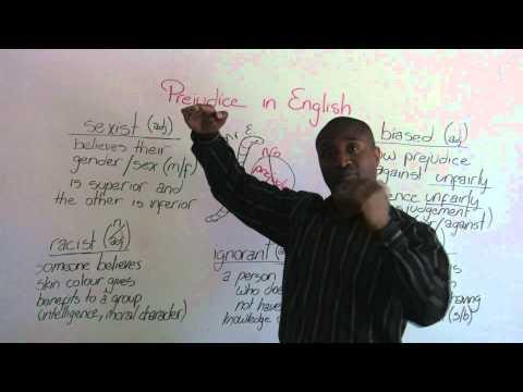 Advanced English Vocabulary - racist, sexist, biased, ignorant, prejudice