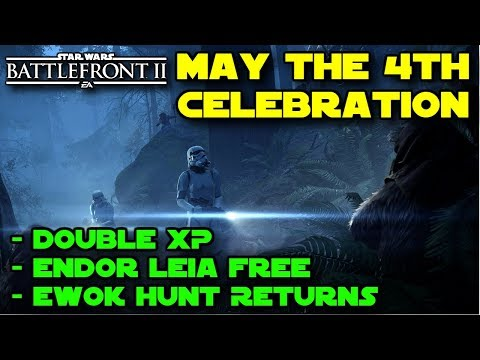 May the 4th Celebration! Double XP, Ewok Hunt & Endor Leia Skin FREE! Star Wars Battlefront 2!
