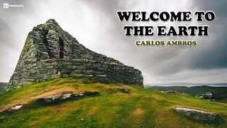Musica Celta Instrumental, Relajante, Romantica, Espiritual, Welcome to the Earth - Carlos Ambros