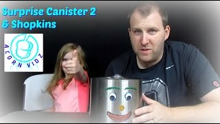 Surprise Canister 2 & Shopkins