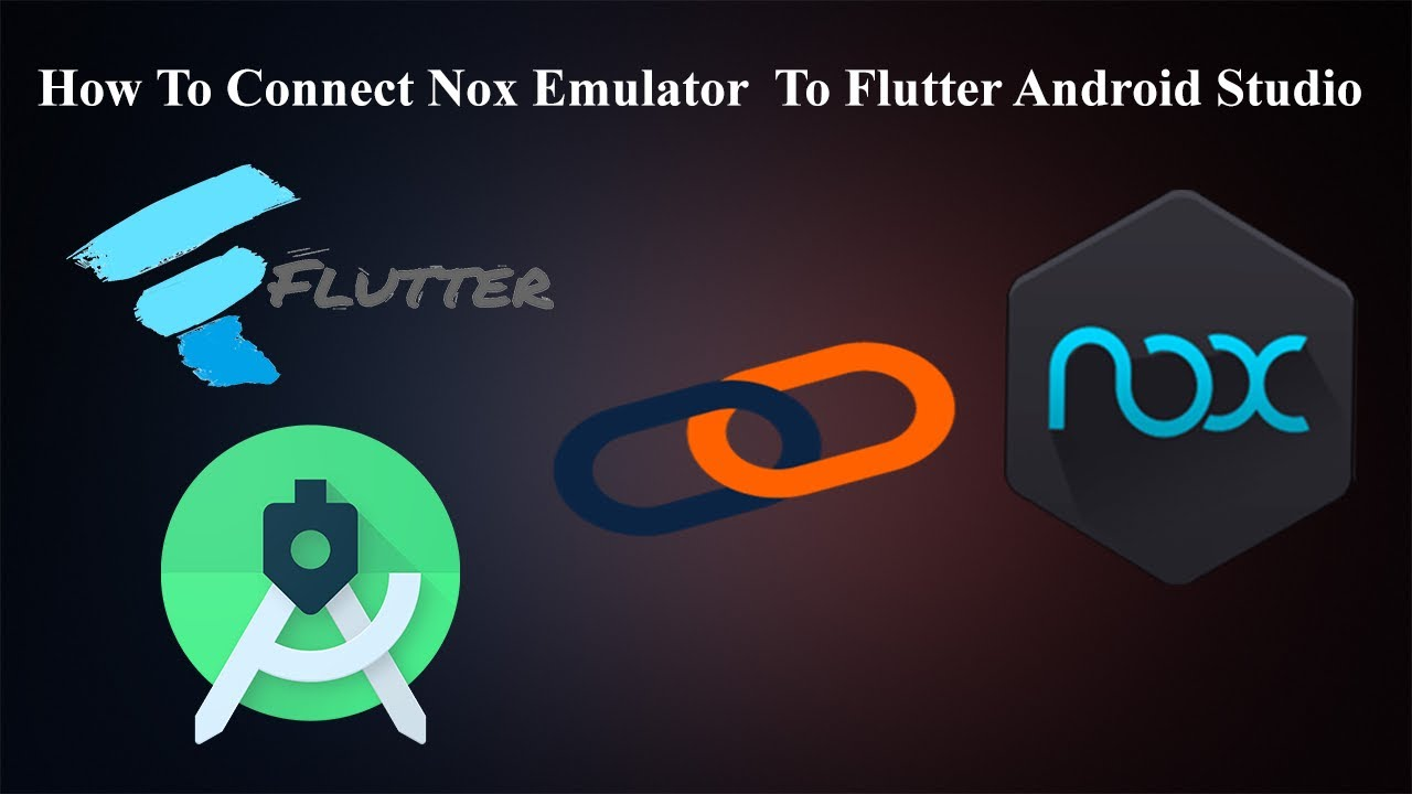 How to connect Nox Player Emulator to Flutter Android Studio