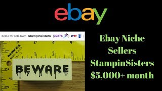 5 000 A Month Ebay Niche Sellers StampinSisters