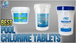 10 Best Pool Chlorine Tablets 2018