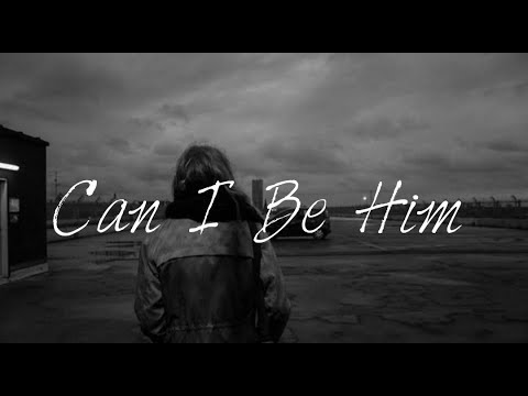 James Arthur - Can Be Him : Traduction