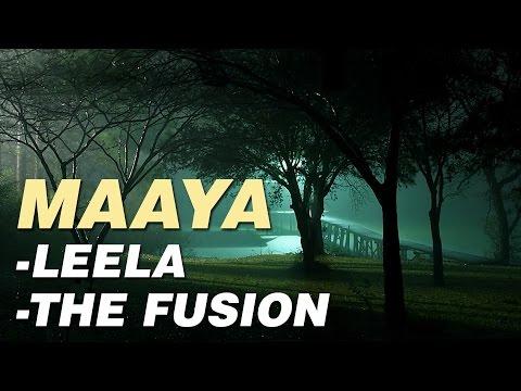 Maaya| Leela The Fusion| Indian Groovy Fusion