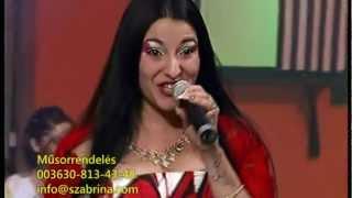 SZABRINA (Sabrina) *Nincs vagyonom (Muzsika tv,Dáridó)/Hungary gypsy music/