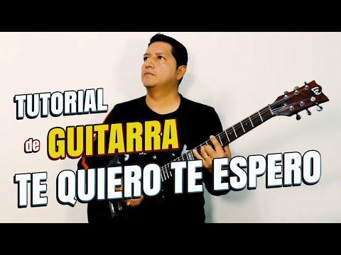 TE QUIERO TE ESPERO - CICLON - COVER GUITARRA - RODOLFO GUERRERO KANDELAS