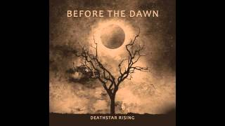 Before The Dawn - Deathstar rising [2011] (full album)