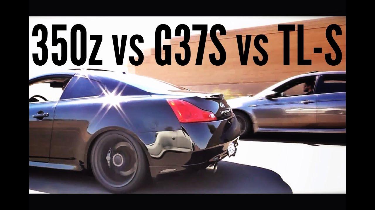 350z vs g37s vs tl s youtube