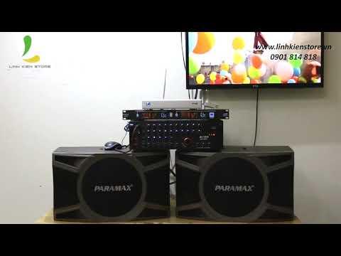 Review Loa hát karaoke Paramax D1000 new 2018 - Công suất khủng, âm thanh hoàn hảo