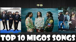 Top 10 Migos Songs