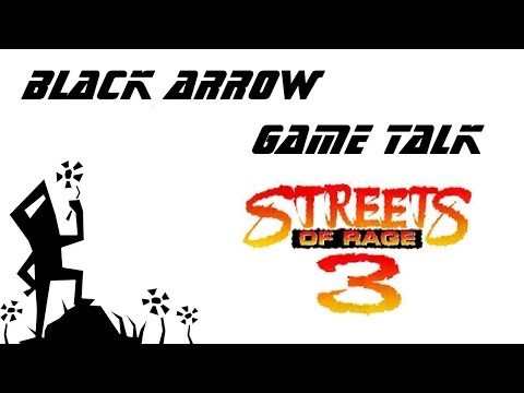 Black Arrow Game Talk Episode 1 - Runner 2 / Streets of Rage 3