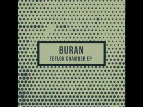 Buran - Teflon Chambers (Kris Davis Remix)