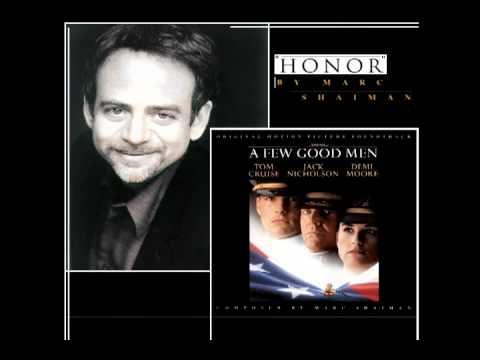 A Few Good Men Soundtrack: Honor  Marc Shaiman