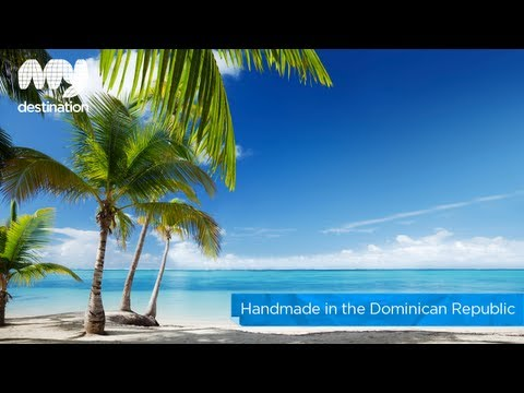Handmade in the Dominican Republic by My Destination Travel Video