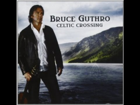 Bruce Guthro - The Purple Heather