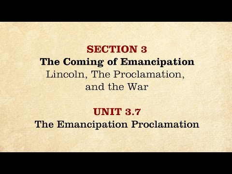MOOC | The Emancipation Proclamation | The Civil War and Reconstruction, 1861-1865 | 2.3.7