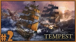 Giant Metal Whale of Destruction! - Tempest Gameplay Part 2 [Let