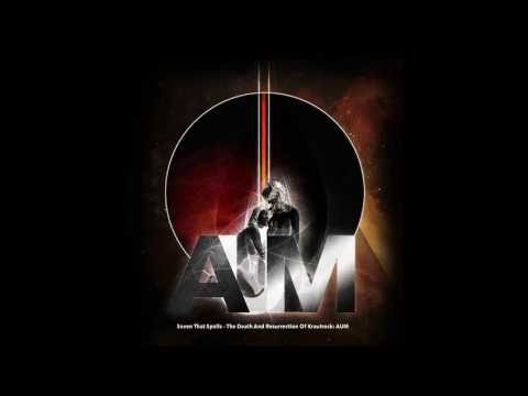 Seven That Spells - The Death And Resurrection Of Krautrock AUM