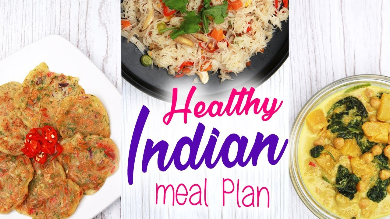 Healthy Indian Meal Plan To Lose Weight Vegan Vegetarian Joanna Soh Youtube