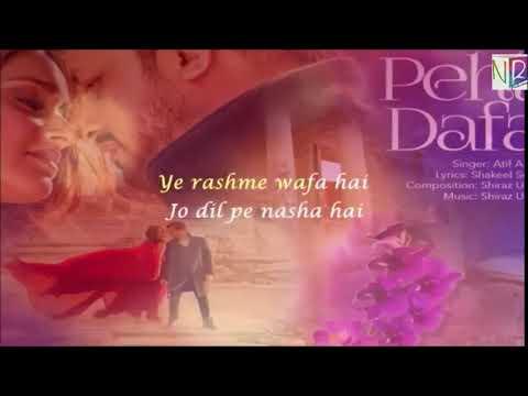 Atif Aslam -  Pehli Dafa With Lyrics | Ileana D'Cruz | T-Series