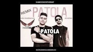 New Song Patola- Guru Randhawa || Full Remixed By Dj Hans || Video Mixed By Jassi Bhullar