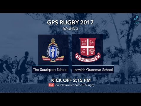 GPS Rugby 2017: The Southport School v Ipswich Grammar School