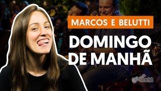 Domingo de Manhã - Marcos e Belutti (Segunda Voz - Canto)