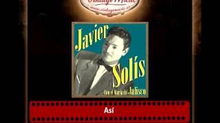 Javier Solis – Así
