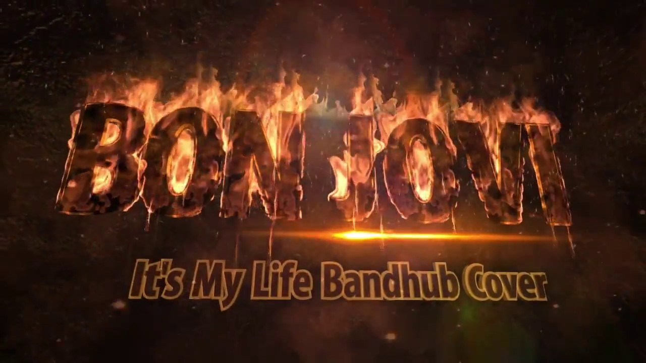Bon Jovi It's My Life Bandhub Cover...