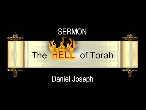 HELL of TORAH Part 3 of 6: Sodom & Gomorrah; Shadrach, Meshach, and Abed-Nego
