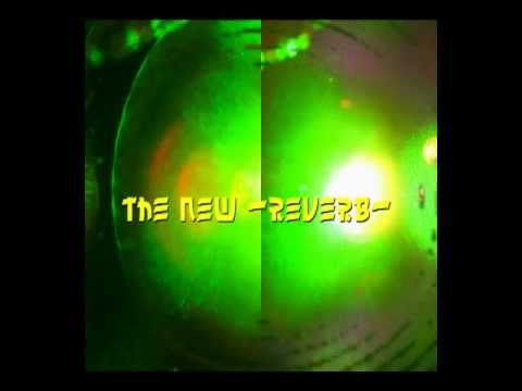 techno--- the new -reverb-  2012-11-24