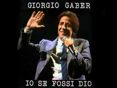 Giorgio Gaber - Io Se Fossi Dio - Versione Originale 1980