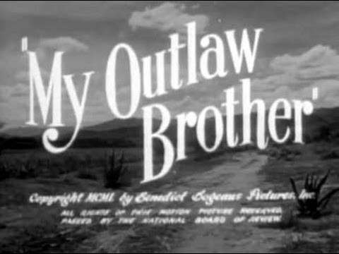 My Outlaw Brother (1951) - Full Length Western Movie with Mickey Rooney, Robert Preston