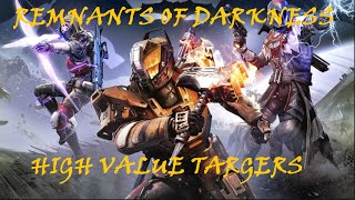 Destiny Taken King | High Value Targets (Remnants of Darkness) [HD]