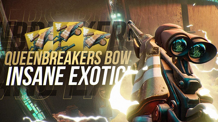 destiny 2 queenbreakers bow insane new exotic forsaken exotic weapon review