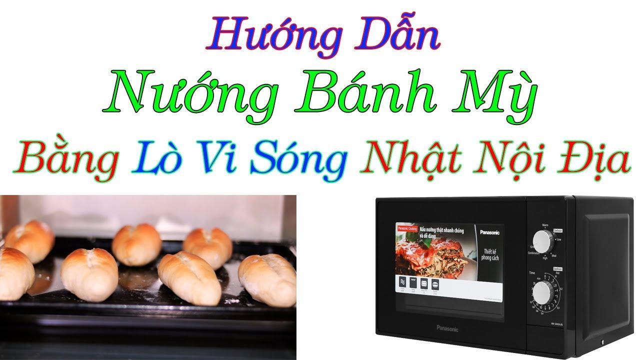 Hướng dẫn tự làm bánh mỳ tại nhà bằng lò vi sóng -0968632166