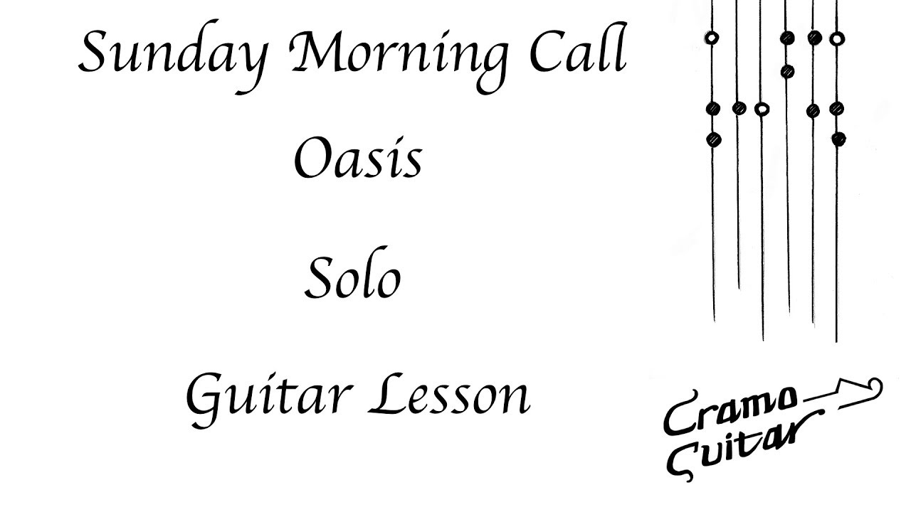 Sunday morning call oasis solo guitar lesson youtube sunday morning call oasis solo guitar lesson hexwebz Images
