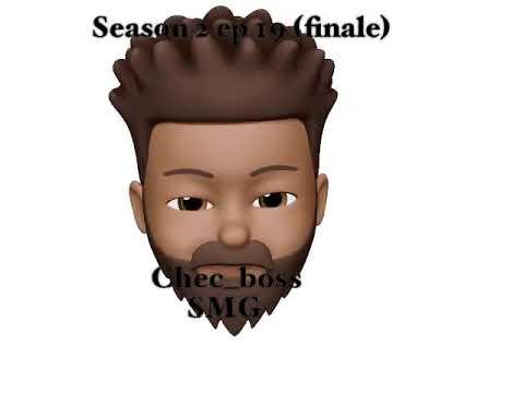 Season 2 ep 19 (finale )