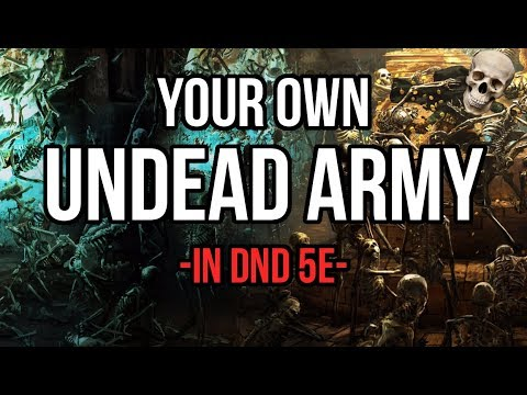 How to Make YOUR Undead Army