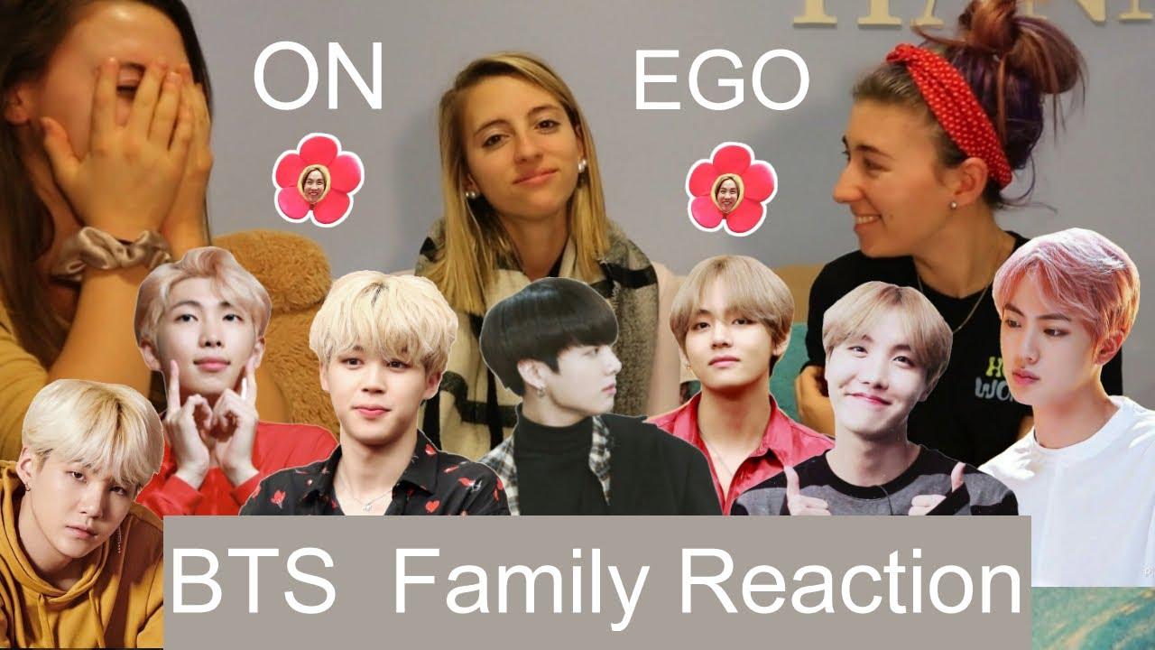 BTS FAMILY REACTION ON + EGO