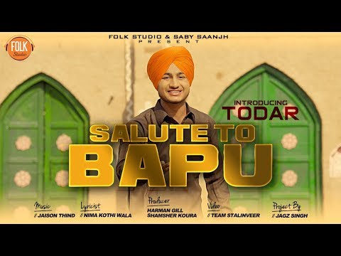 SALUTE TO BAPU | TODAR | FULL SONG | S.K SAANJH | LATEST PUNJABI SONGS 2018 | FOLK STUDIO