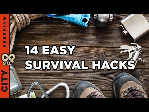 14 Easy Survival Hacks