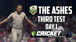 THE ASHES - Third Test - Day 1 (Cricket 19)