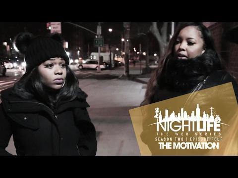 "Nightlife Web Series | Season 2 | Episode 4 ""The Motivation"""